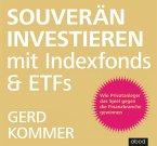 Souverän investieren mit Indexfonds und ETFs, Audio-CD