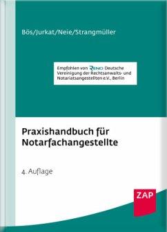 Praxishandbuch für Notarfachangestellte