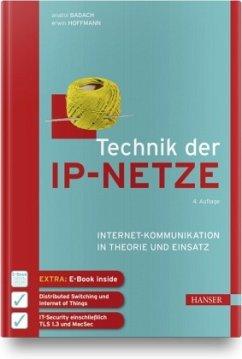 Technik der IP-Netze - Badach, Anatol;Hoffmann, Erwin