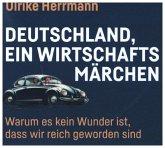Deutschland, ein Wirtschaftsmärchen, 1 Audio-CD
