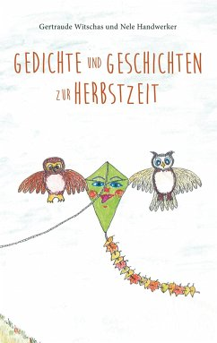 Gedichte und Geschichten zur Herbstzeit - Handwerker, Nele; Witschas, Gertraude