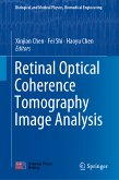 Retinal Optical Coherence Tomography Image Analysis (eBook, PDF)