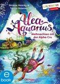 Weihnachten mit der Alpha Cru / Alea Aquarius Erstleser Bd.3 (eBook, ePUB)