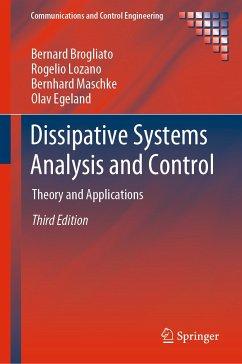 Dissipative Systems Analysis and Control (eBook, PDF) - Brogliato, Bernard; Lozano, Rogelio; Maschke, Bernhard; Egeland, Olav