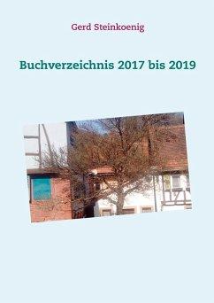 Buchverzeichnis 2017 bis 2019 (eBook, ePUB)