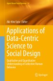 Applications of Data-Centric Science to Social Design (eBook, PDF)