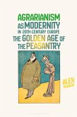 Agrarianism as Modernity in 20th-Century Europe (eBook, ePUB)