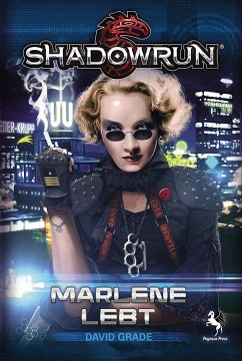 Shadowrun: Marlene lebt (eBook, ePUB) - Grade, David