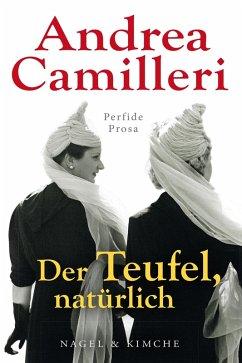 Der Teufel, natürlich (eBook, ePUB) - Kopetzki, Annette; Camilleri, Andrea