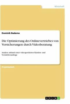 Die Optimierung des Onlinevertriebes von Versicherungen durch Videoberatung