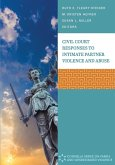 Civil Court Responses to Intimate Partner Violence and Abuse
