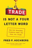 Trade Is Not a Four-Letter Word