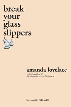 Break your Glass Slippers - Lovelace, Amanda; ladybookmad