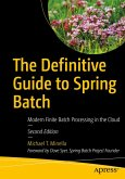 The Definitive Guide to Spring Batch (eBook, PDF)