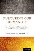 Nurturing Our Humanity (eBook, PDF)