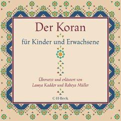 Der Koran für Kinder und Erwachsene (MP3-Download) - Kaddor, Lamya; Müller, Rabeya
