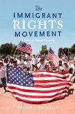 The Immigrant Rights Movement (eBook, ePUB)