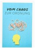 Vom Chaos zur Ordnung