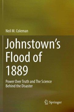 Johnstown's Flood of 1889 - Coleman, Neil M.