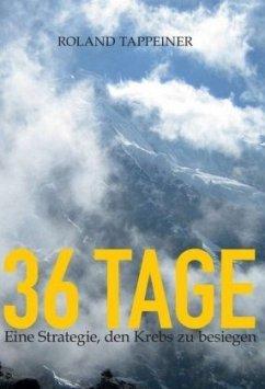 36 Tage Jakobsweg - Tappeiner, Roland
