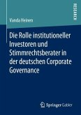 Die Rolle institutioneller Investoren und Stimmrechtsberater in der deutschen Corporate Governance