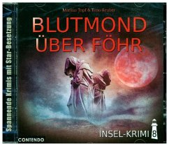 Insel-Krimi - Blutmond Über Föhr, 1 Audio-CD - Topf, Markus; Reuber, Timo