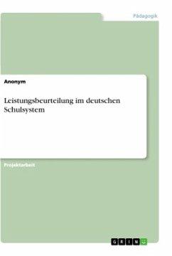 Leistungsbeurteilung im deutschen Schulsystem