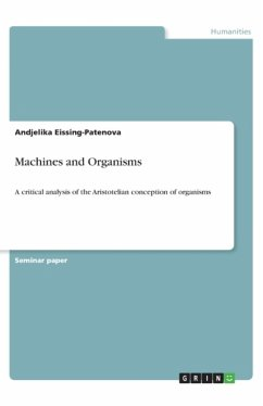 Machines and Organisms