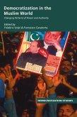 Democratization in the Muslim World (eBook, ePUB)