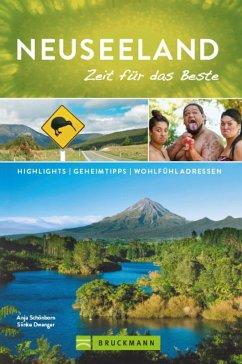 Bruckmann Reiseführer Neuseeland: Zeit für das Beste (eBook, ePUB) - Schönborn, Anja; Dwenger, Sönke