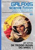 GALAXIS SCIENCE FICTION, Band 20: DIE TAUSEND AUGEN DES KRADO 1 (eBook, ePUB)