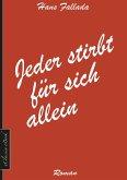 Hans Fallada: Jeder stirbt für sich allein (eBook, ePUB)
