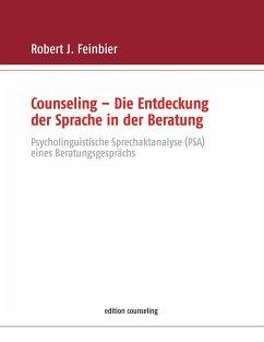 Counseling - Die Entdeckung der Sprache in der Beratung (eBook, ePUB)