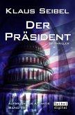 Der Präsident - SF-Thriller (eBook, ePUB)