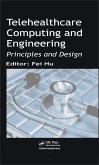 Telehealthcare Computing and Engineering (eBook, PDF)