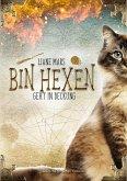 Geht in Deckung / Bin hexen Bd.2 (eBook, ePUB)
