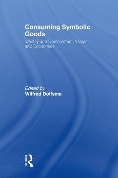 Consuming Symbolic Goods (eBook, ePUB)