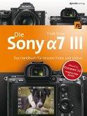 Die Sony Alpha 7 III (eBook, PDF)