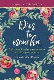 Dios Te Escucha (eBook, ePUB)