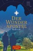 Der Wunderapostel (eBook, ePUB)
