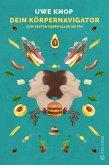 Dein Körpernavigator zum besten Essen aller Zeiten (eBook, ePUB)