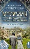 Mydworth - Bei Ankunft Mord (eBook, ePUB)