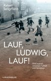Lauf, Ludwig, lauf! (eBook, ePUB)