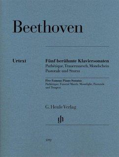 Fünf berühmte Klaviersonaten op. 13, op. 26, op. 27 Nr. 2, op. 28 und op. 31 Nr. 2 - Beethoven, Ludwig van - Fünf berühmte Klaviersonaten