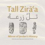 Tall Ziraà Mirror of Jordan's History
