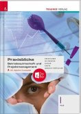 Praxisblicke - Betriebswirtschaft und Projektmanagement I HLW, inkl. digitalem Zusatzpaket