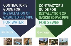 Contractor's Guide for Installation of Gasketed PVC Pipe for Water / for Sewer (eBook, ePUB)