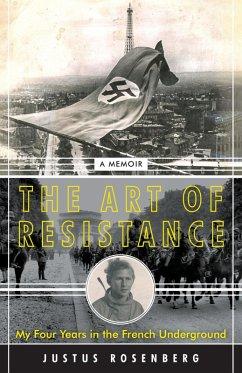 The Art of Resistance (eBook, ePUB) - Rosenberg, Justus