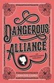 Dangerous Alliance: An Austentacious Romance (eBook, ePUB)