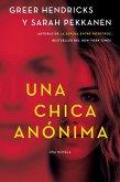 An Anonymous Girl \ Una chica anónima (Spanish edition) (eBook, ePUB)